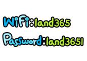 WiFi : land365 Password : land3651