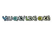 You only live once (좋은글, 좋은문구, 응원문구, 명언)