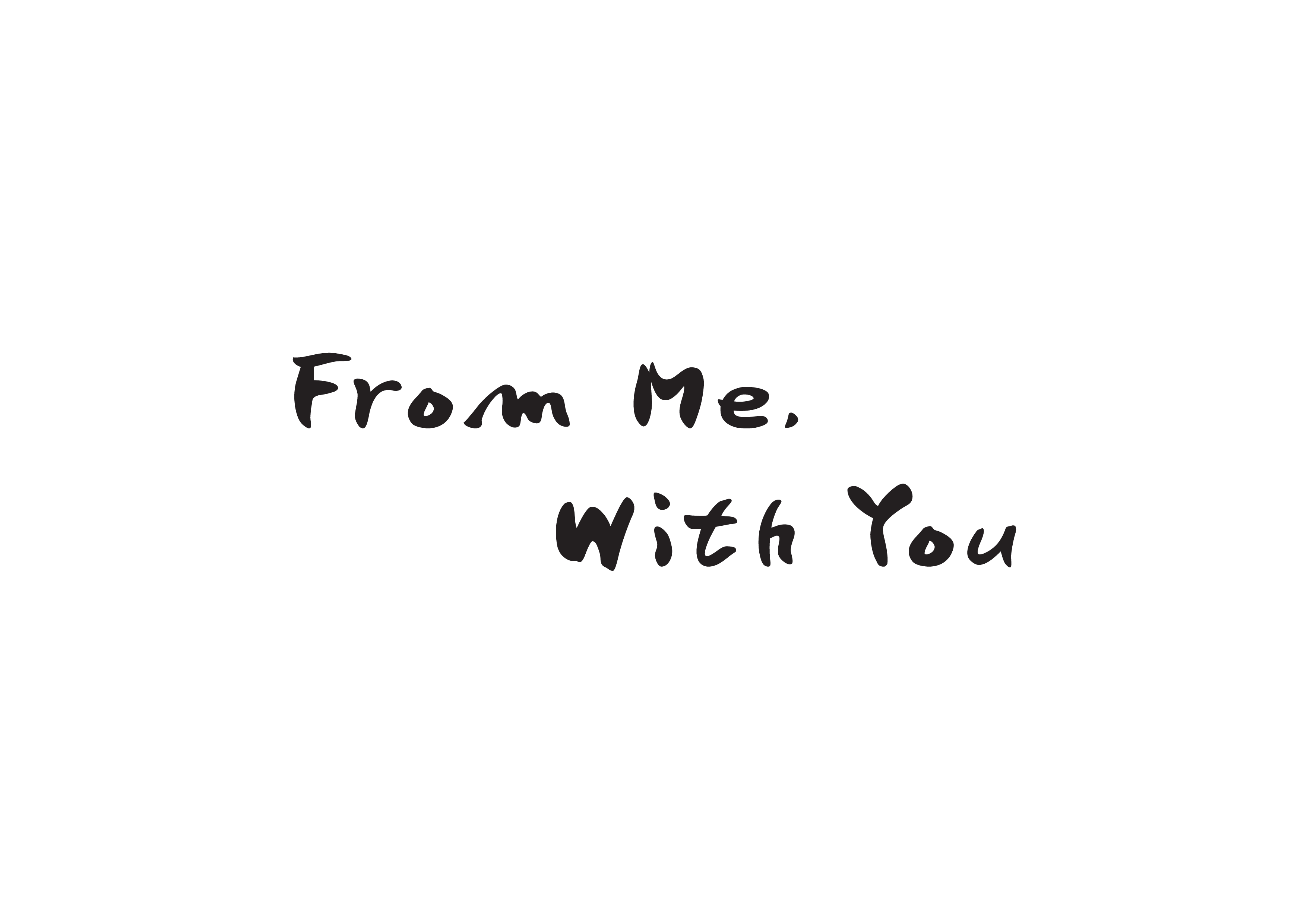 From Me, With You